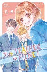 This teacher is mine T.11 | 9782302092860