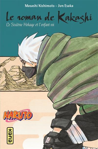 Naruto - LN T.12 Kakashi Retsuden | 9782505089766