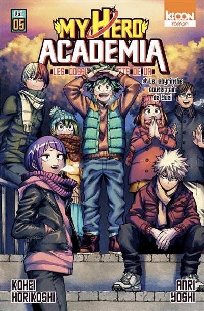 My Hero Academia: Les dossiers secrets de UA - LN T.05   9791032710531