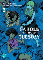 Carole and Tuesday T.03 | 9782811664657