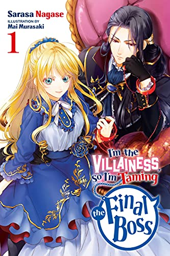 I'm the villainess, so I'm taming the final boss - LN (EN) T.01 (release in September)   9781975334055