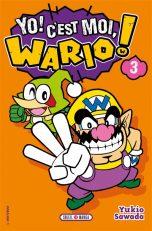 Yo, c'est moi, Wario T.03 | 9782302091894