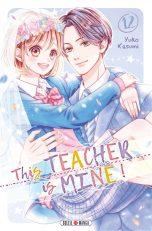 This teacher is mine T.12 | 9782302093782