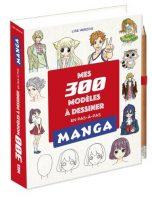 Mes 300 modeles a dessiner Manga | 9782377617302