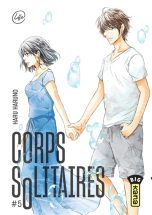 Corps solitaires T.05 | 9782505088882