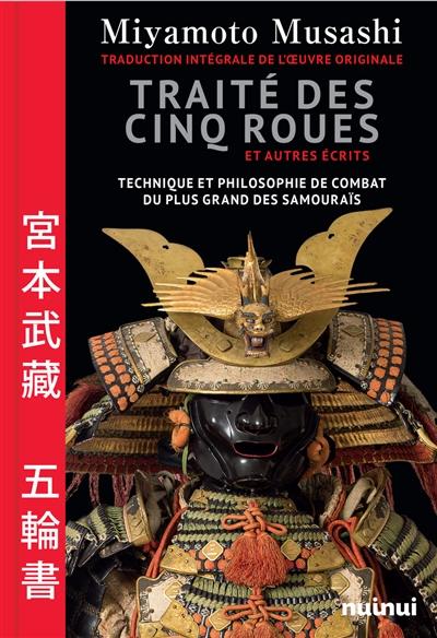 Miyamoto Musashi  Le traité de s Cinq Roues et autres écrits | 9782889357949