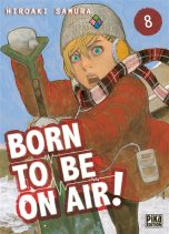 Born to be on air T.07 | 9782811664916